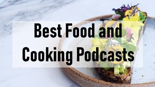 Best Food and Cooking Podcasts